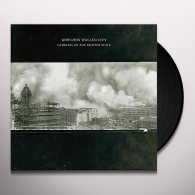 Kowloon Walled City GAMBLING ON THE RICHTER SCALE Vinyl Record