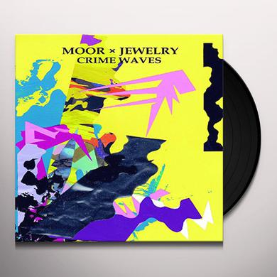 MOOR MOTHER MOOR X JEWELRY: CRIME WAVES Vinyl Record
