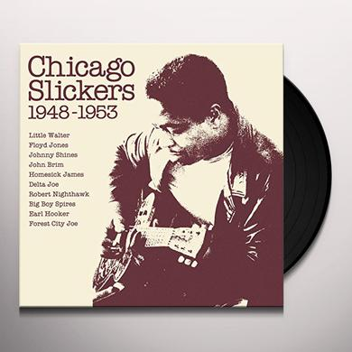 CHICAGO SLICKERS 1948-1953 / VARIOUS Vinyl Record