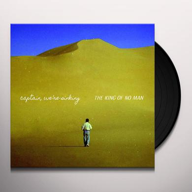 Captain We'Re Sinking KING OF NO MAN Vinyl Record