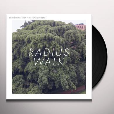 SCHNEIDER KACIREK RADIUS WALK Vinyl Record