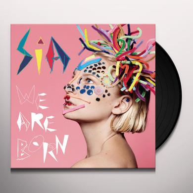 Sia WE ARE BORN Vinyl Record