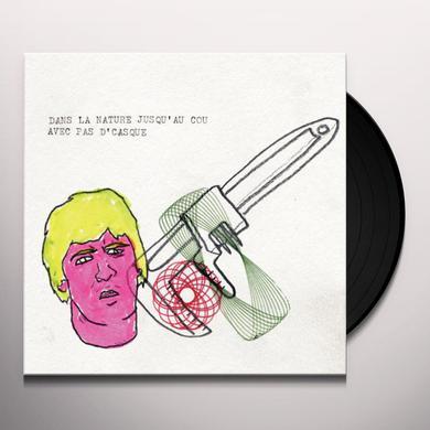 Avec Pas D'Casque DANS LA NATURE JUSQU'AU COU Vinyl Record