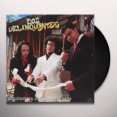 DELINCUENTES ARQUITECTURA DEL AIRE EN LA CALLE Vinyl Record