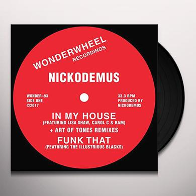 Nickodemus IN MY HOUSE Vinyl Record