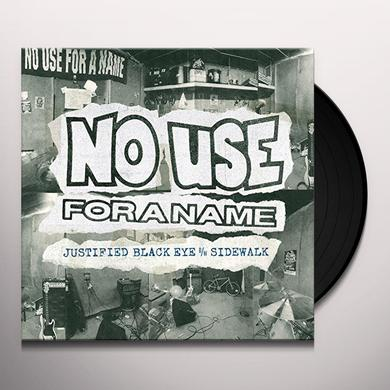 No Use For A Name JUSTIFIED BLACK EYE B/W SIDEWALK Vinyl Record