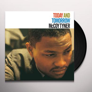 Mccoy Tyner TODAY & TOMORROW Vinyl Record