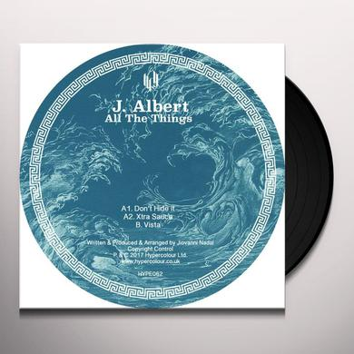 J. Albert ALL THE THINGS Vinyl Record