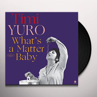 Timi Yuro WHAT'S A MATTER BABY + 2 BONUS TRACKS Vinyl Record - Limited Edition, 180 Gram Pressing
