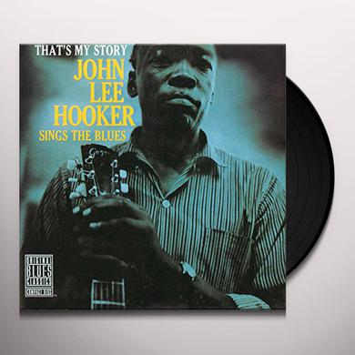 THAT'S MY STORY: JOHN LEE HOOKER SINGS THE BLUES Vinyl Record