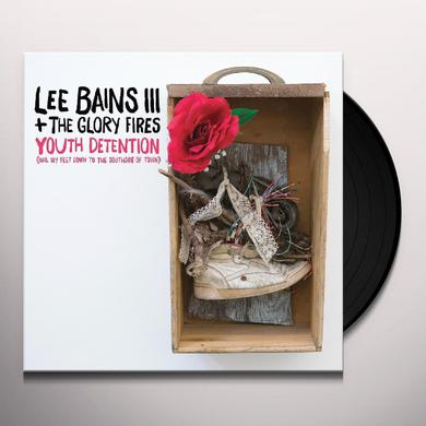Lee / The Glory Fires Bains Iii YOUTH DETENTION Vinyl Record