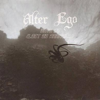 Alter Ego GATE 23 (LOST ON ARRIVAL) Vinyl Record