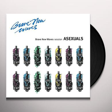 Asexuals BRAVE NEW WAVES SESSION Vinyl Record