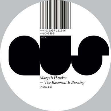Marquis Hawkes BASEMENT IS BURNING Vinyl Record