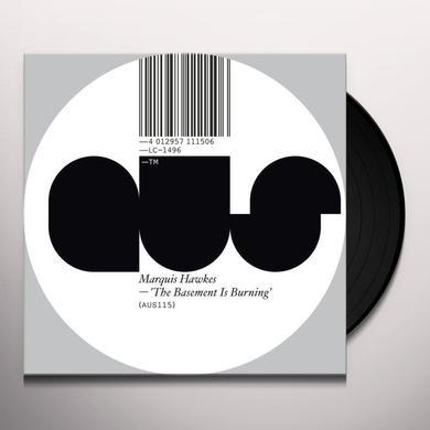 Marquis Hawkes BASEMENT IS BURNING Vinyl Record