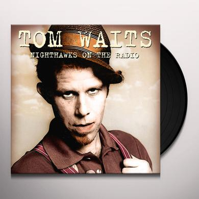 Tom Waits NIGHTHAWKS ON THE RADIO: KNEW-FM BROADCAST Vinyl Record