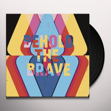 BEHOLD THE BRAVE Vinyl Record