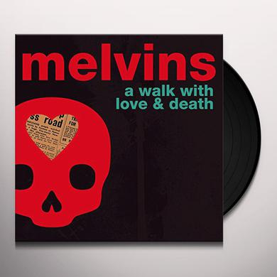 Melvins WALK WITH LOVE & DEATH Vinyl Record
