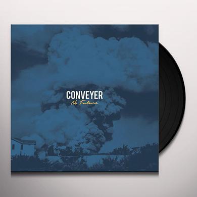Conveyer NO FUTURE Vinyl Record