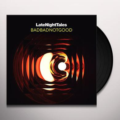 LATE NIGHT TALES: BADBADNOTGOOD (UNMIXED) Vinyl Record