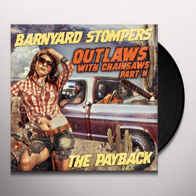 Barnyard Stompers OUTLAWS WITH CHAINSAWS II: THE PAYBACK Vinyl Record