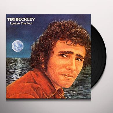 Tim Buckley LOOK AT THE FOOL Vinyl Record