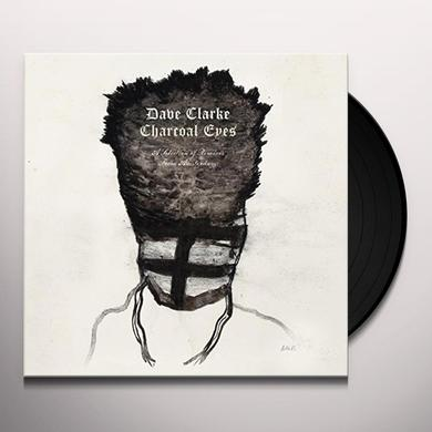 Dave Clarke CHARCOAL EYES: SELECTION OF REMIXES FROM AMSTERDAM Vinyl Record