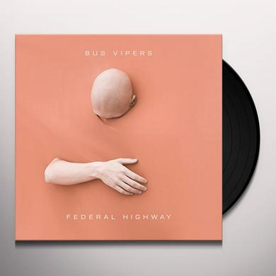 Bus Vipers FEDERAL HIGHWAY Vinyl Record
