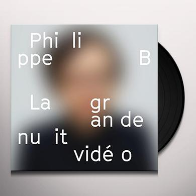 Philippe B LA GRANDE NUIT VIDEO Vinyl Record
