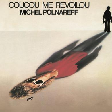 Michel Polnareff COUCOU ME REVOILOU Vinyl Record
