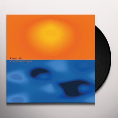 Chris Merrick Hughes EIRENIC LIFE Vinyl Record