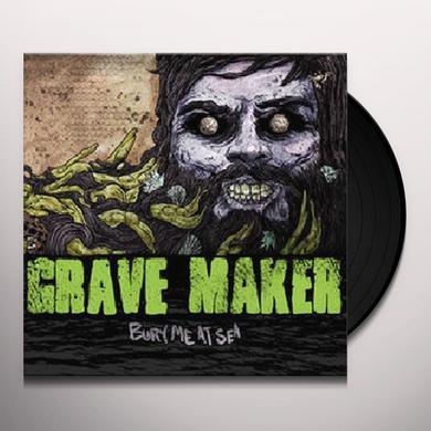 Gravemaker BURY ME AT SEA Vinyl Record