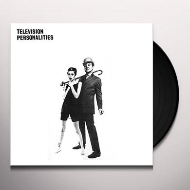 Television Personalities AND DON'T THE KIDS JUST LOVE IT Vinyl Record