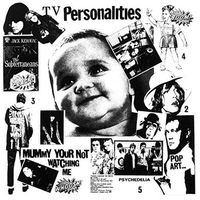 Television Personalities MUMMY YOU'RE NOT WATCHING ME Vinyl Record