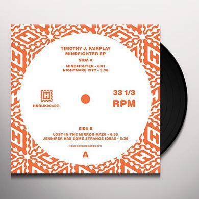 Timothy J. Fairplay MINDFIGHTER Vinyl Record