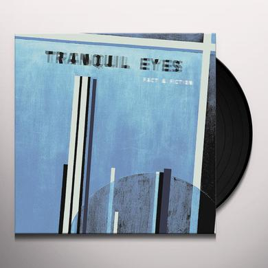Tranquil Eyes FACT & FICTION Vinyl Record