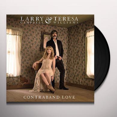 Larry Campbell / Teresa Williams CONTRABAND LOVE Vinyl Record