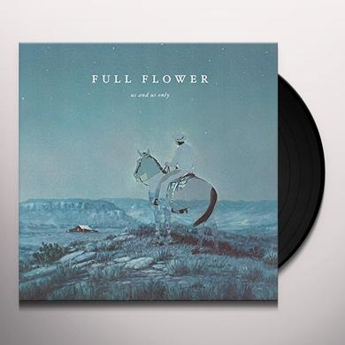 Us and Us Only FULL FLOWER Vinyl Record