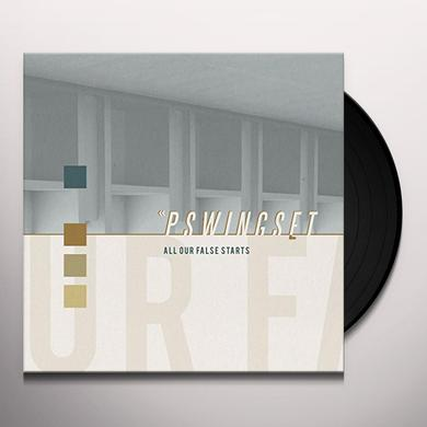 Pswingset ALL OUR FALSE STARTS Vinyl Record