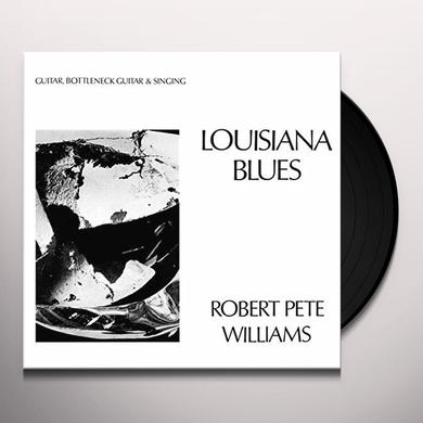 Robert Pete Williams LOUISIANA BLUES Vinyl Record