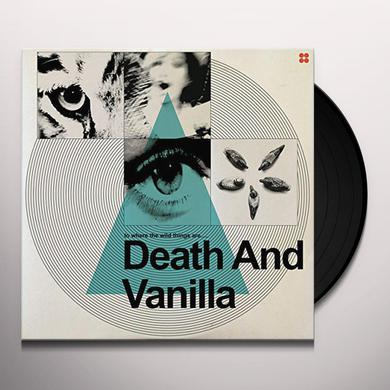 DEATH & VANILLA TO WHERE THE WILD THINGS ARE Vinyl Record