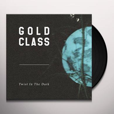 GOLD CLASS TWIST IN THE DARK Vinyl Record