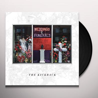 Kickback WEDDINGS & FUNERALS Vinyl Record