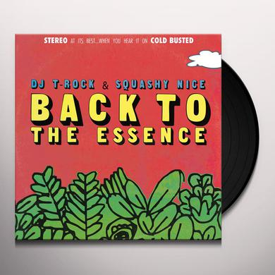 DJ T-Rock & Squashy Nice ROCK & SQUASHY NICE / BACK TO THE ESSENCE Vinyl Record