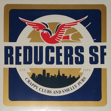 REDUCERS S.F. CRAPPY CLUBS & SMELLY PUBS Vinyl Record