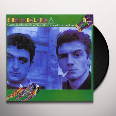 El Ultimo de la Fila CUANDO LA POBREZA ENTRA POR LA Vinyl Record