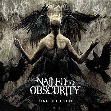 Nailed To Obscurity KING DELUSION CD