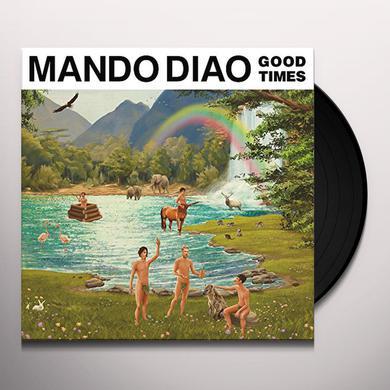Mando Diao GOOD TIMES Vinyl Record