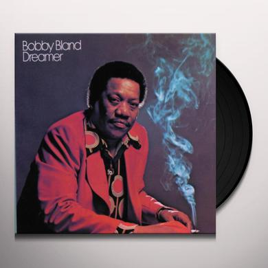Bobby Bland DREAMER Vinyl Record