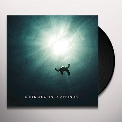 5 BILLION IN DIAMONDS Vinyl Record